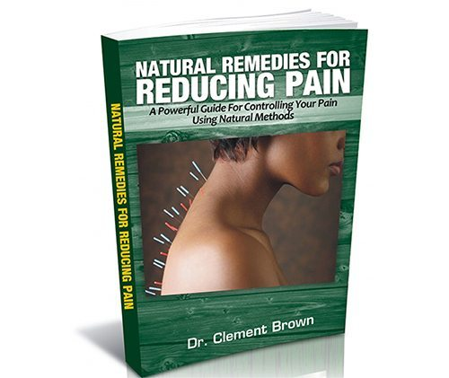 Natural Remedies For Reducing Pain